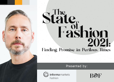 Business of Fashion. The State of Fashion 2021