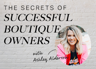 The Secrets of Successful Boutique Owners
